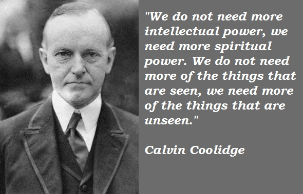 Calvin Coolidge Born: July 4