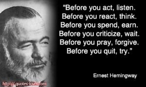 Ernest Hemingway Born: July 21