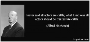 Alfred Hitchcock - Born: August 13