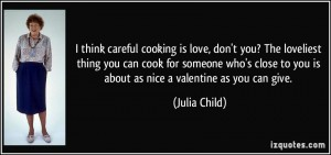Julia Child - Born: August 15