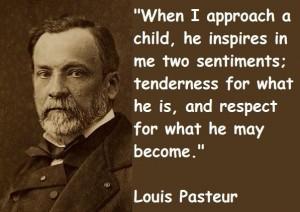 Louis Pasteur - Born: December 27