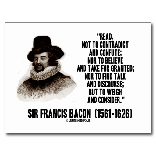 sir francis bacon essayist Sir francis bacon (baron verulam, 1st viscount st alban) (1561 - 1626) was an english philosopher, statesman, essayist and scientist of the late renaissance period.