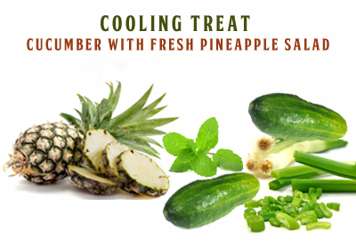 Eat healthy, Eat smart – A simple & cooling Cucumber Pineapple treat