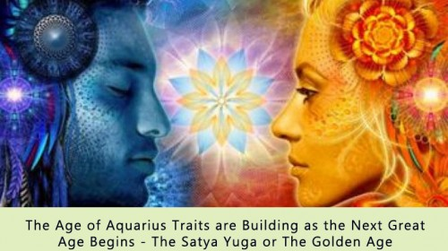 Something unprecedented in our world will happen soon- Age of Aquarius